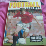 TOPICAL TIMES FOOTBALL BOOK 1994 SOCCER ANNUAL HARDBACK unclipped